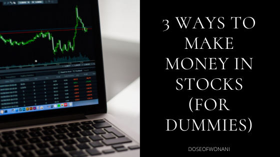 3 ways to male money in stocks