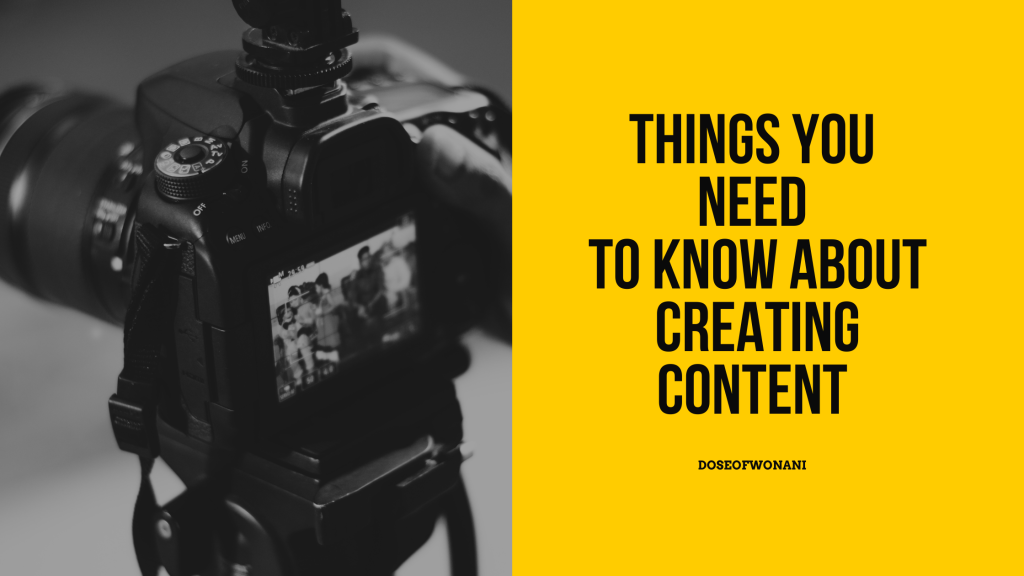 Things you need to know about creating content.
